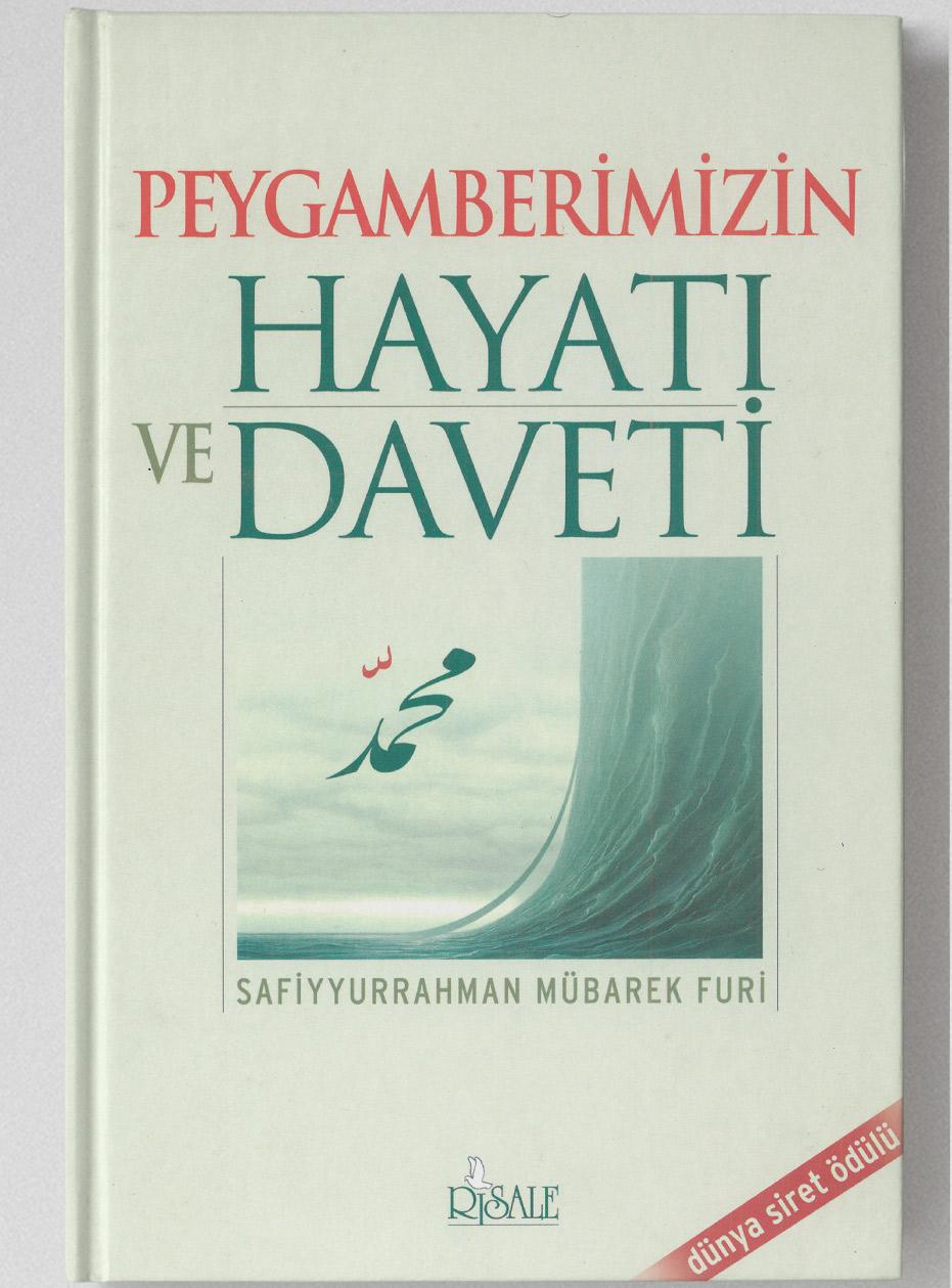 İLKADIM KİTAPLIĞI- Peygamberimizin Hayatı ve Daveti / Safiyurrahman Mübarek Furi