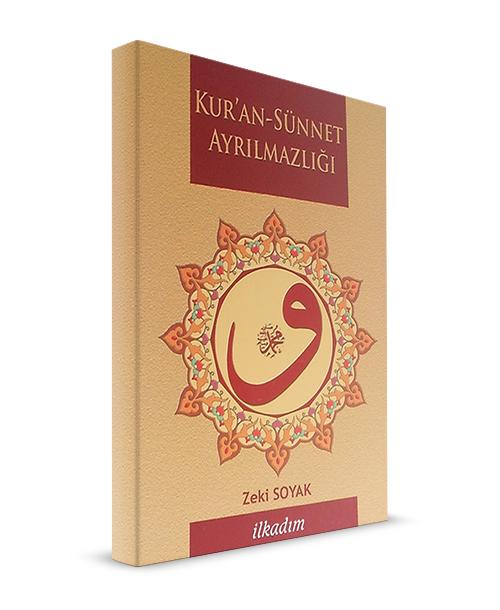Kur'an Sünnet Ayrılmazlığı