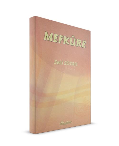 İLKADIM KİTAPLIĞI - Mefkure - Zeki Soyak